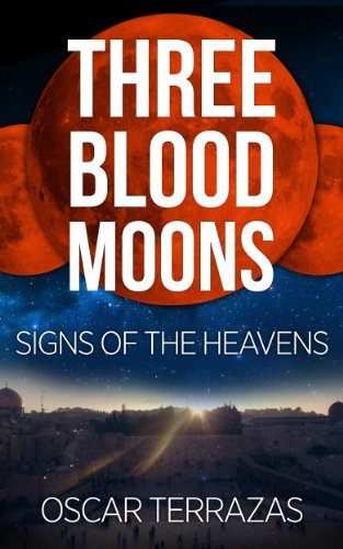 Three Blood Moons Signs Of The Heavens