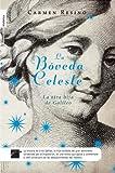 La Bóveda Celeste, Carmen Resino, 8499180132
