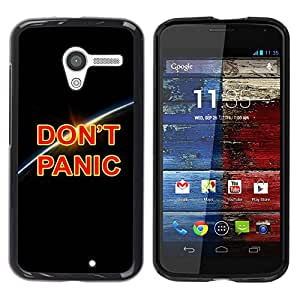 TopCaseStore / la caja del caucho duro de la cubierta de protección de la piel - Dont Panic Earth Planet Cosmos Universe - Motorola Moto X 1 1st GEN I XT1058 XT1053 XT1052 XT1056 XT1060 XT1055