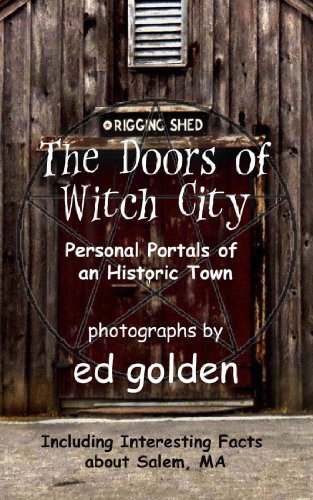 The Doors of Witch City: Personal Portals in an Historic Town ()