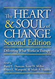 img - for By Barry L. Duncan - The Heart and Soul of Change: Delivering What Works in Therapy: 2nd (second) Edition book / textbook / text book