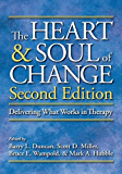 The Heart and Soul of Change, Second Edition: Delivering What Works in Therapy