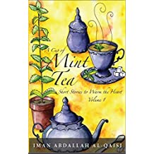 A Cup of Mint Tea: Volume 1