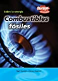Combustibles Fósiles, Nigel Saunders and Steven Chapman, 141093182X