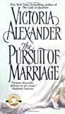 The Pursuit of Marriage, Victoria Alexander, 006051762X