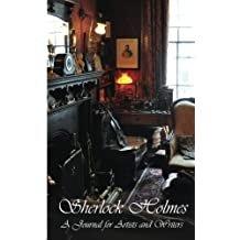 Sherlock Holmes Journal: A Journal for Artists and Writers (Journals for Artists and Writers)