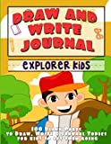 img - for Draw and Write Journal: Explorer Kids book / textbook / text book