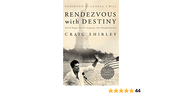 Rendezvous with Destiny: Ronald Reagan and the Campaign That Changed America (English Edition)