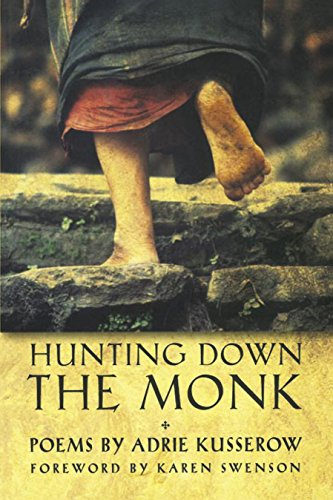 Amazon Hunting Down The Monk A Poulin Jr New Poets Of