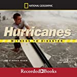 Witness to Disaster: Hurricanes | Judith Brindell Fradin,Dennis Fradin