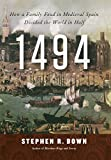 1494: How a Family Feud in Medieval Spain Divided