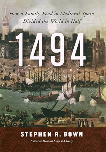 Image of 1494: How a Family Feud in Medieval Spain Divided the World in Half