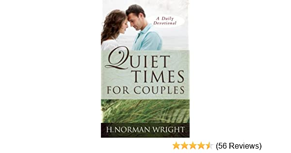 Quiet times for couples kindle edition by h norman wright quiet times for couples kindle edition by h norman wright religion spirituality kindle ebooks amazon fandeluxe Images