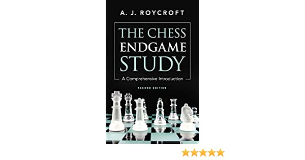The Chess Endgame Study - A Comprehensive Introduction