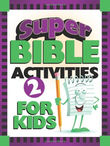 Super Bible Activities for Kids 2 (Super Bible Activity Books for Kids)
