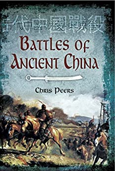 Amazon.com: Battles of Ancient China eBook: Chris Peers: Kindle Store