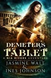 Demeter's Tablet: a Nia Rivers Adventure (The Nia Rivers Adventures) (Volume 2)