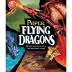 Paper Flying Dragons Book Kit- by Pat Murphy