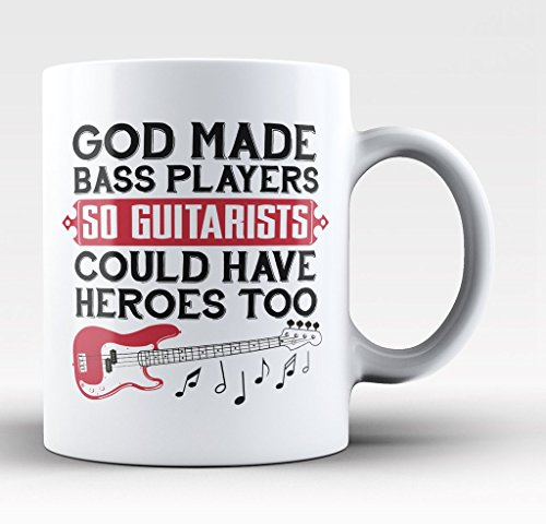 Bass Players Are Guitarists Heroes -11-oz Funny Musician Gui