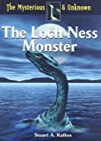 The Loch Ness Monster, Stuart A. Kallen, 160152059X