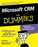 Microsoft CRM for Dummies, Joel Scott and Michael DeLisa, 0764516981