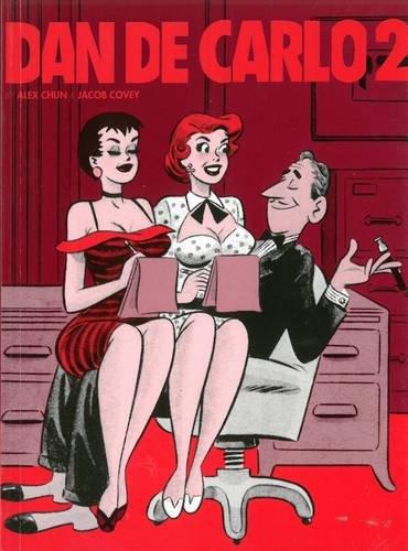 The Pin-Up Art of Dan DeCarlo, Vol. 2