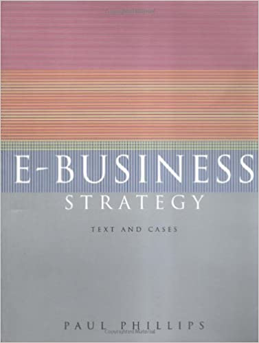 E-Business Strategy: Text and Cases (UK Higher Education Business Management)