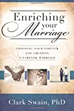 Enriching Your Marriage, Clark Swain, 0882909665