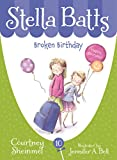 Broken Birthday (Stella Batts)