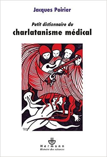 Lire Petit dictionnaire du charlatanisme médical epub, pdf