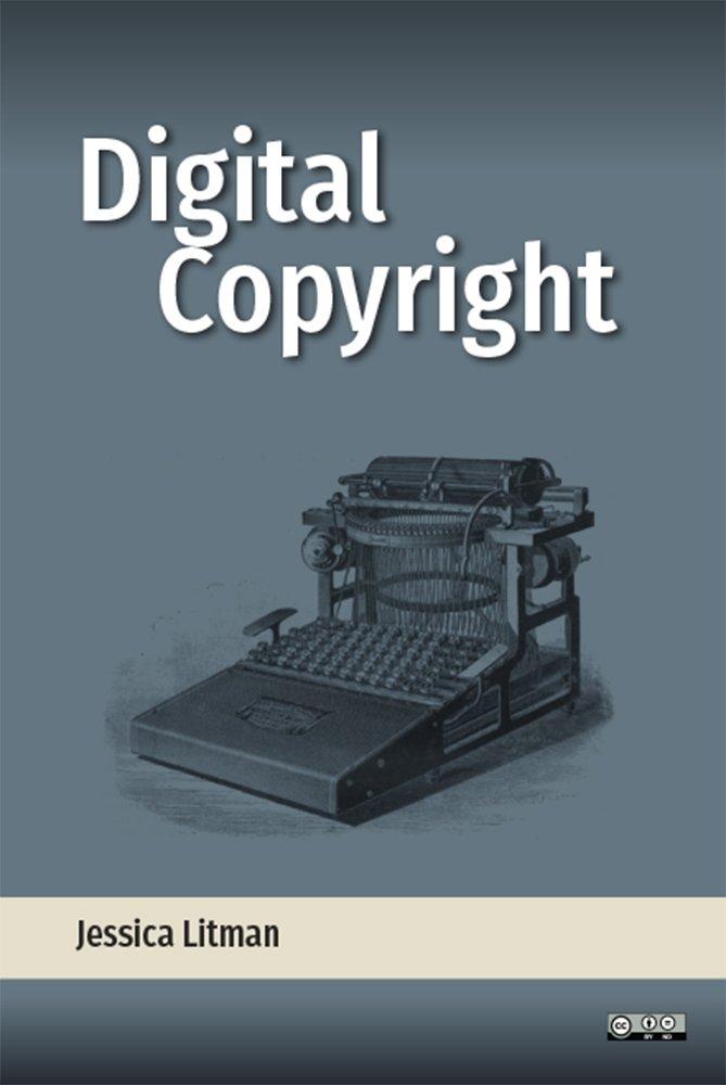 Read Online Digital Copyright PDF