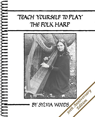 Sylvia Woods Harp Music (Teach Yourself to Play the Folk Harp, 30th Anniversary Edition)