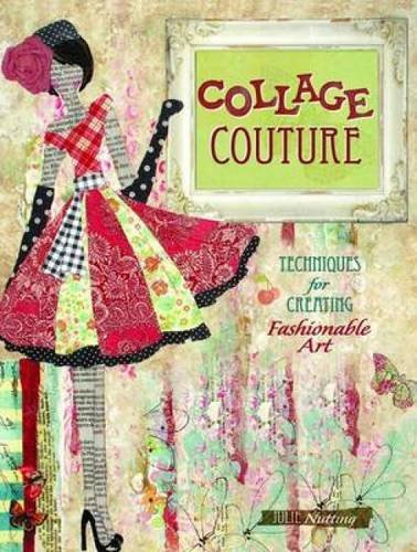 collage-couture-techniques-for-creating-fashionable-art