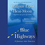 Blue Highways: A Journey into America | William Least Heat-Moon