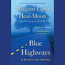 Blue Highways: A Journey into America Audiobook by William Least Heat-Moon Narrated by Joe Barrett