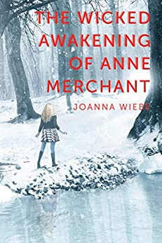 The Wicked Awakening of Anne Merchant: Book Two of the V Trilogy by [Wiebe, Joanna]