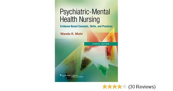 Psychiatric Mental Health Nursing Evidence Based Concepts Skills