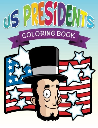 Read Online US Presidents Coloring Books PDF