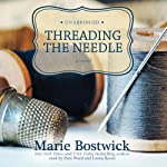Threading the Needle: The Cobbled Court Series, Book 4   Marie Bostwick