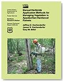 Manual Herbicide Application Methods for Managing Vegetation in Appalachian Hardwood Forests