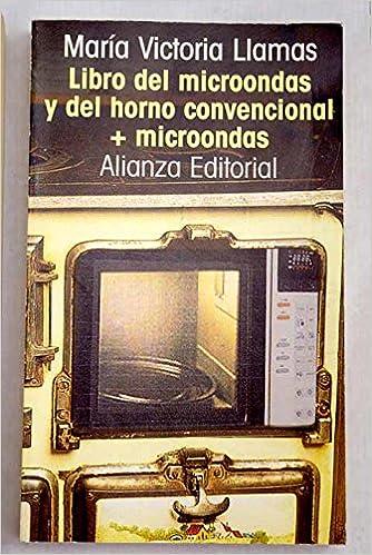 Libro del microondas y horno convencional + microondas/ The ...