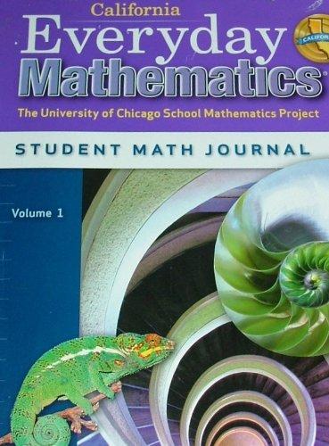 Everyday Mathematics Grade 6 California Student Math Journal Volume 1 (The University of Chicago School Mathematics Proj