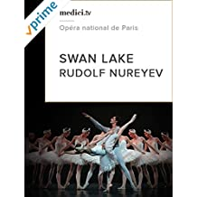 Swan Lake - Rudolf Nureyev - Agnès Letestu, José Martinez, Opéra National de Paris