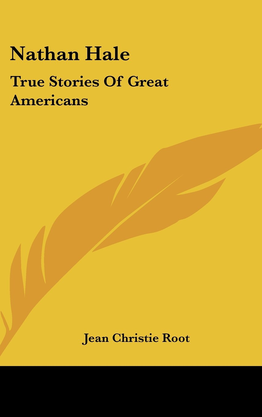 Download Nathan Hale: True Stories Of Great Americans ebook