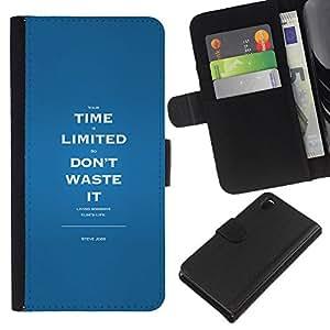 All Phone Most Case / Oferta Especial Cáscara Funda de cuero Monedero Cubierta de proteccion Caso / Wallet Case for Sony Xperia Z3 D6603 // Time Limited Waste Inspiring Message