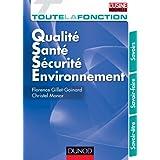 Toute la fonction QSSE (Qualité/ sécurité/ Environnement) : SAvoir/ Savoir-faire/ Savoir être (French Edition)