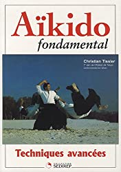 Aïkido fondamental : Techniques avancées