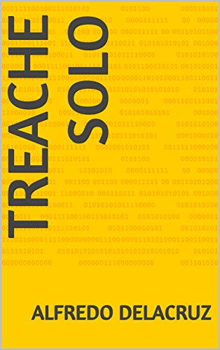 Amazon.com: Treache solo (Spanish Edition) eBook: Alfredo Delacruz: Kindle Store