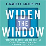 Widen the Window: Training Your Brain and Body to