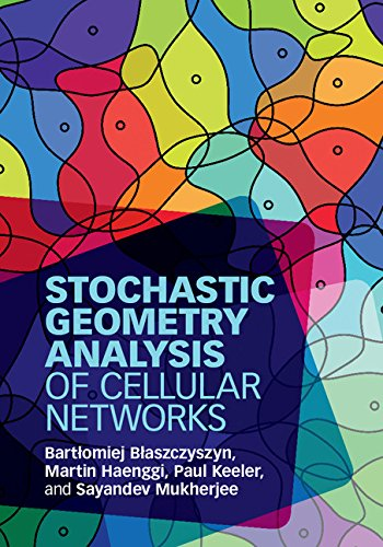 Stochastic geometry analysis of cellular networks ebook bartlomiej stochastic geometry analysis of cellular networks por baszczyszyn bartomiej haenggi martin fandeluxe Image collections